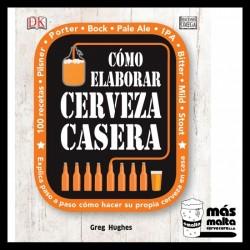 Cómo elaborar cerveza casera - Greg Hughes